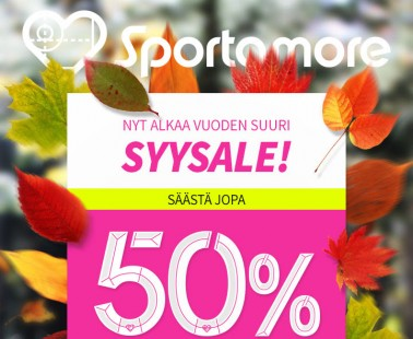 Sportamore SYYALE alkoi nyt! Säästä jopa -50%!